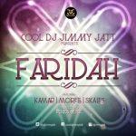 DJ Jimmy Jatt & Skales ft. Kamar & Morell – Faridah