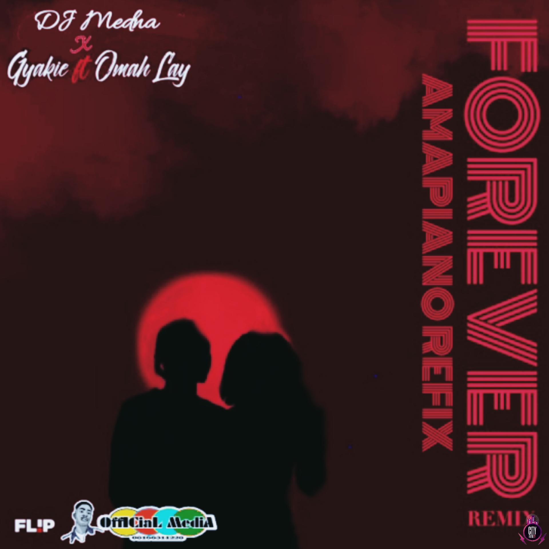 DJ Medna x Gyakie ft. Omah Lay – Forever Amapiano Refix