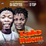 DJ Ozzytee ft. DTop — Talo Wulenu (Refix)