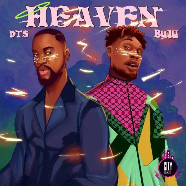 DTS – Heaven Remix ft. Buju