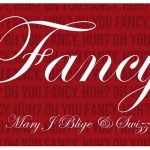Drake — Fancy (Remix) ft. Mary J Blige & Swizz Beatz
