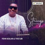 Femi Solar — Strings Live ft. The SJB