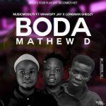 Musicmobiltv ft. Wharspy Jay x Longman Shegzy – Boda Mathew D (Prod. Wharspy Jay)