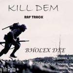 Bholex Dee ~ Rap Track