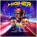 VDJ Royale – Higher ft. Plez-Jumpman & Whizkelly