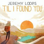 Jeremy Loops — Til I Found You