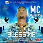 MC Justorich – Bless Me