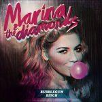 Marina and The Diamonds — Bubblegum Bitch
