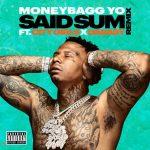 Moneybagg Yo ft. City Girls DaBaby — Said Sum Remix