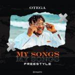 Otega — My Songs Freestyle