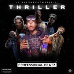 Professional Beatz — Thriller Instrumental