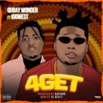 Qubay Wonder ft. Idowest – 4Get