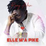 Remy Adan – Elle M'a Pike