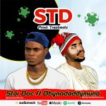 Star Doc ft. Obynodaddymuna – STD