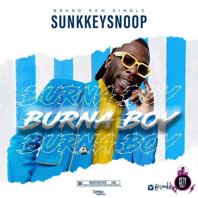 Sunkkeysnoop – Burna Boy