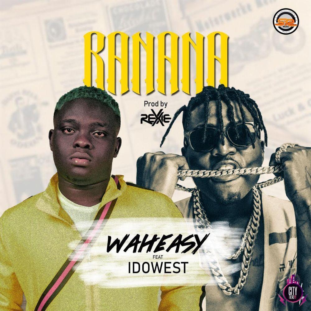 Waheasy SBS ft. Idowest — Banana