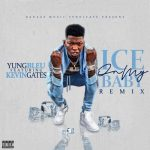 Yung Bleu ft. Kevin Gates — Ice On My Baby Remix