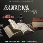 DJ Scratch Ibile – Ramadan Mixtape Vol 2