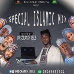 DJ Scratch Ibile – Special Islamic Mix