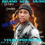 Young Fresh MK – Money