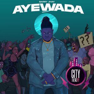 Barry Jhay – Ayewada