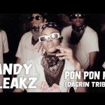 Candy Bleakz – Pon Pon Pon DaGrin Tribute