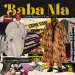 Candy Bleakz ft. Teni – Baba Nla