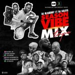 DJ BlackBoy ft. DJ Kalifa – Season Vibes 2021 Mix