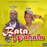 DJ Cora x Dtop — Bata Wahala