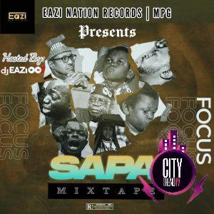 DJ Eazi007 ft. Patochris – Sapa Focus Mix