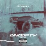 DJ Kush — Whoopty (RiddiM) ft. CJ