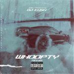 DJ Kush — Whoopty RiddiM ft. CJ