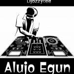 DJ Ozzytee — Alujo Egun