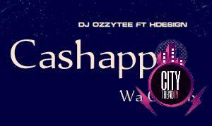 DJ Ozzytee x HDesign — CashApp Wa O Refix