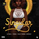 DJ Real – Singular ft. Yonda, Idowest & Wale Turner
