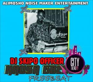 DJ Skipo — Hausa Gbebody Freebeat Instrumental