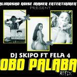 DJ Skipo ft. Fela 4 — Obo Palaba (Refix)