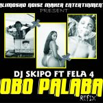DJ Skipo ft. Fela 4 — Obo Palaba Refix
