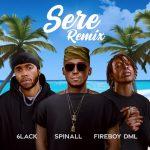 DJ Spinall – Sere Remix ft. Fireboy DML 6LACK