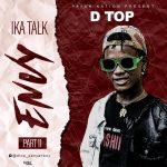 DTop — Envy (Ika Talk Part 11)