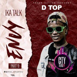 DTop — Envy Ika Talk Part 11