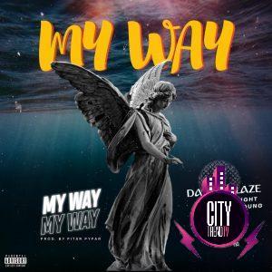 Dammyblaze x D3light x Jolly P x Dave Young — My Way