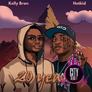 Kelly Bran ft. Hotkid – 20 Years