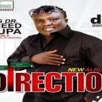 King Dr. Saheed Osupa — Direction