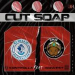 Kontrolla ft. Idowest – Cut Soap