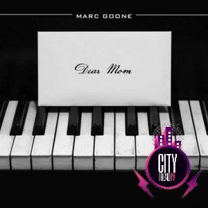 Marc Goone — Dear Mom Prod. Judge