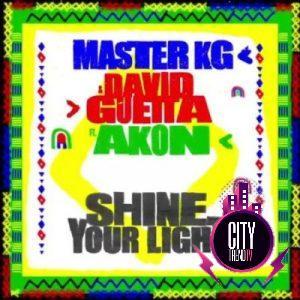 Master KG ft. Akon David Guetta – Shine Your Light