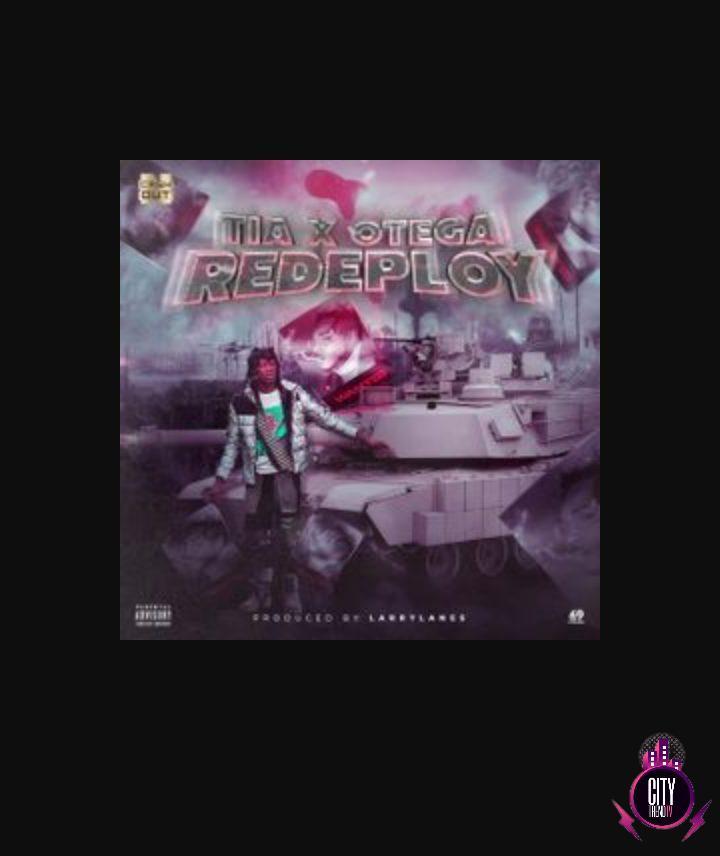 TIA ft. Otega — Redeploy