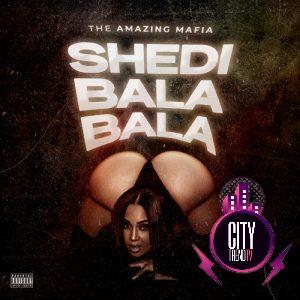 The Amazing Mafia — Shedibalabala