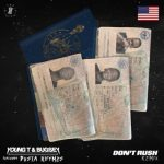 Young T Bugsey — Dont Rush ft. Busta Rhymes